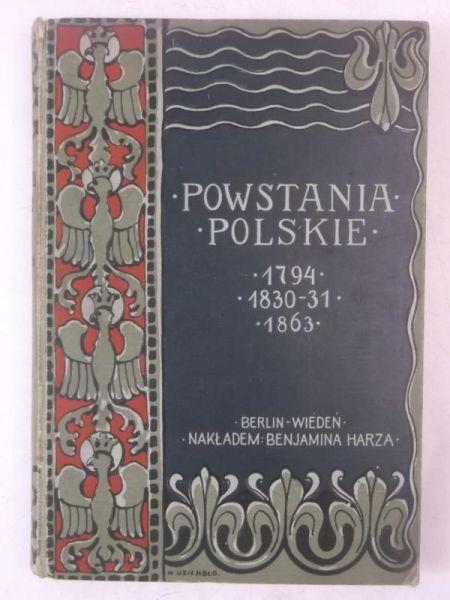 Powstania polskie 1794, 1830, 1831,1963