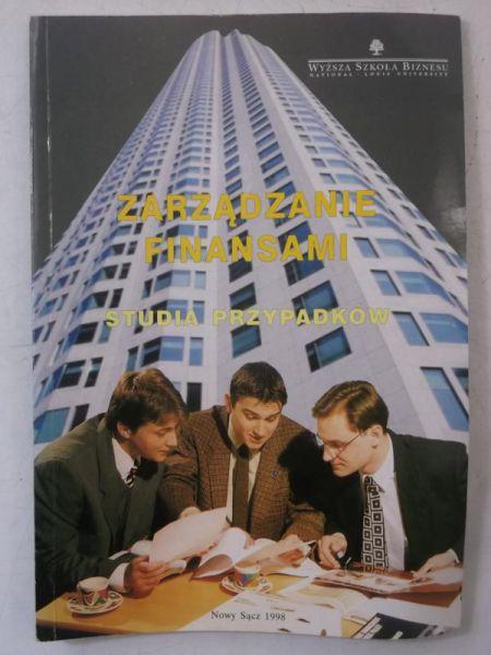 Zarządzanie finansami. Studia przypadków