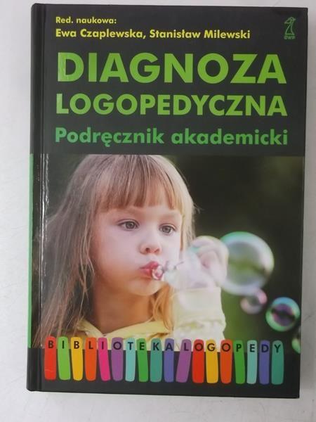 Diagnoza logopedyczna. Podręcznik akademicki