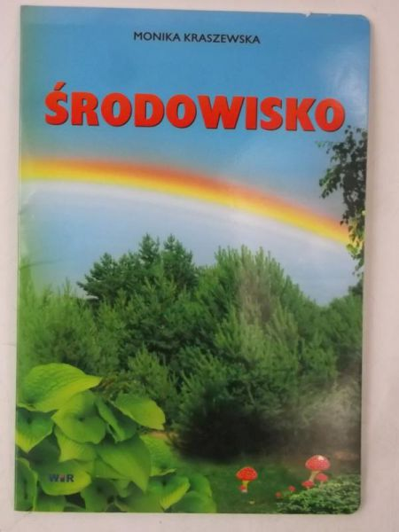 Kraszewska Monika - Środowisko. Karty pracy dla klas 1 - 3