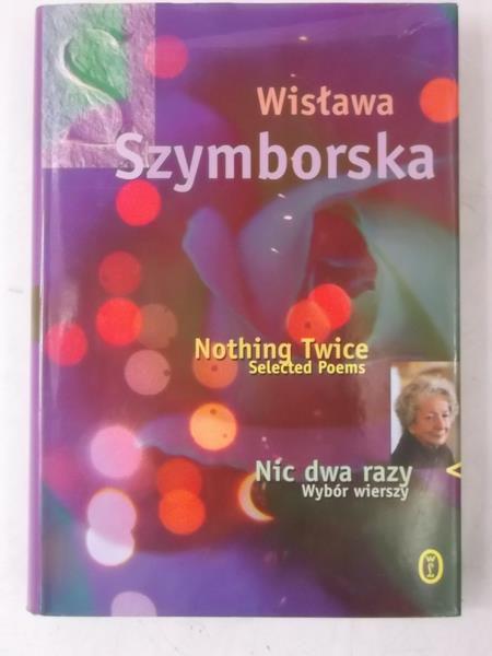 Nic Dwa Razy Wybór Wierszy Nothing Twice Wisława