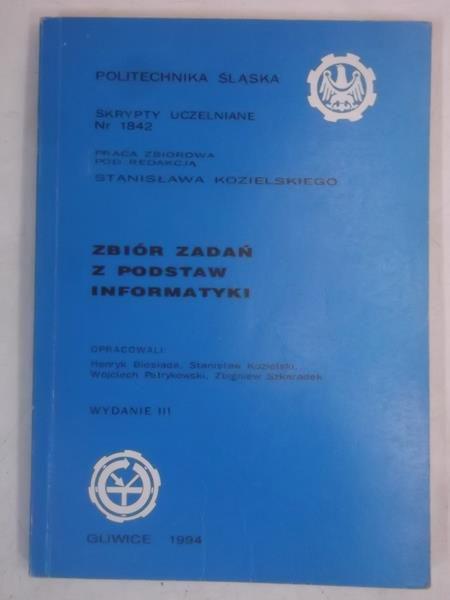 Zbiór zadań z podstaw informatyki
