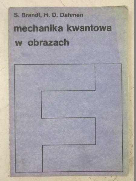 Brandt S. - Mechanika kwantowa w obrazach