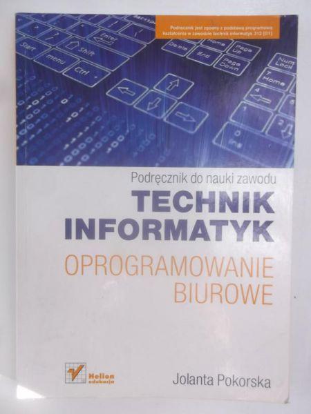 Podręcznik do nauki zawodu technik informatyk. Oprogramowanie Biurowe