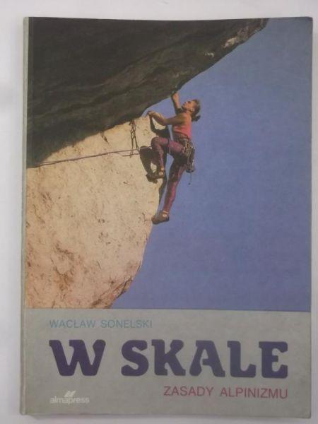 W skale. Zasady alpinizmu