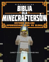 Christopher Miko Garret - Nieoficjalna Biblia dla Minecraftersów, Nowa