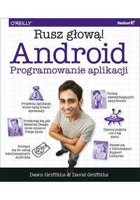 Android Programowanie aplikacji. Rusz głową!