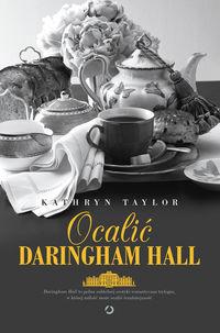 Ocalić Daringham Hall