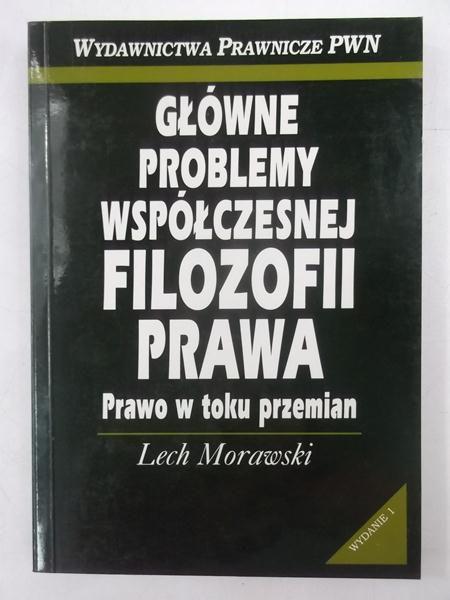 Główne problemy współczesnej filozofii prawa