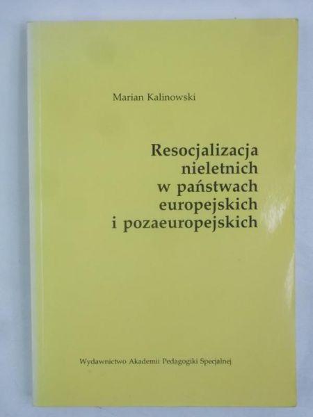 Resocjalizacja nieletnich w państwach europejskich i pozaeuropejskich