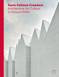 Galusek Łukasz (red.) - Form Follows Freedom