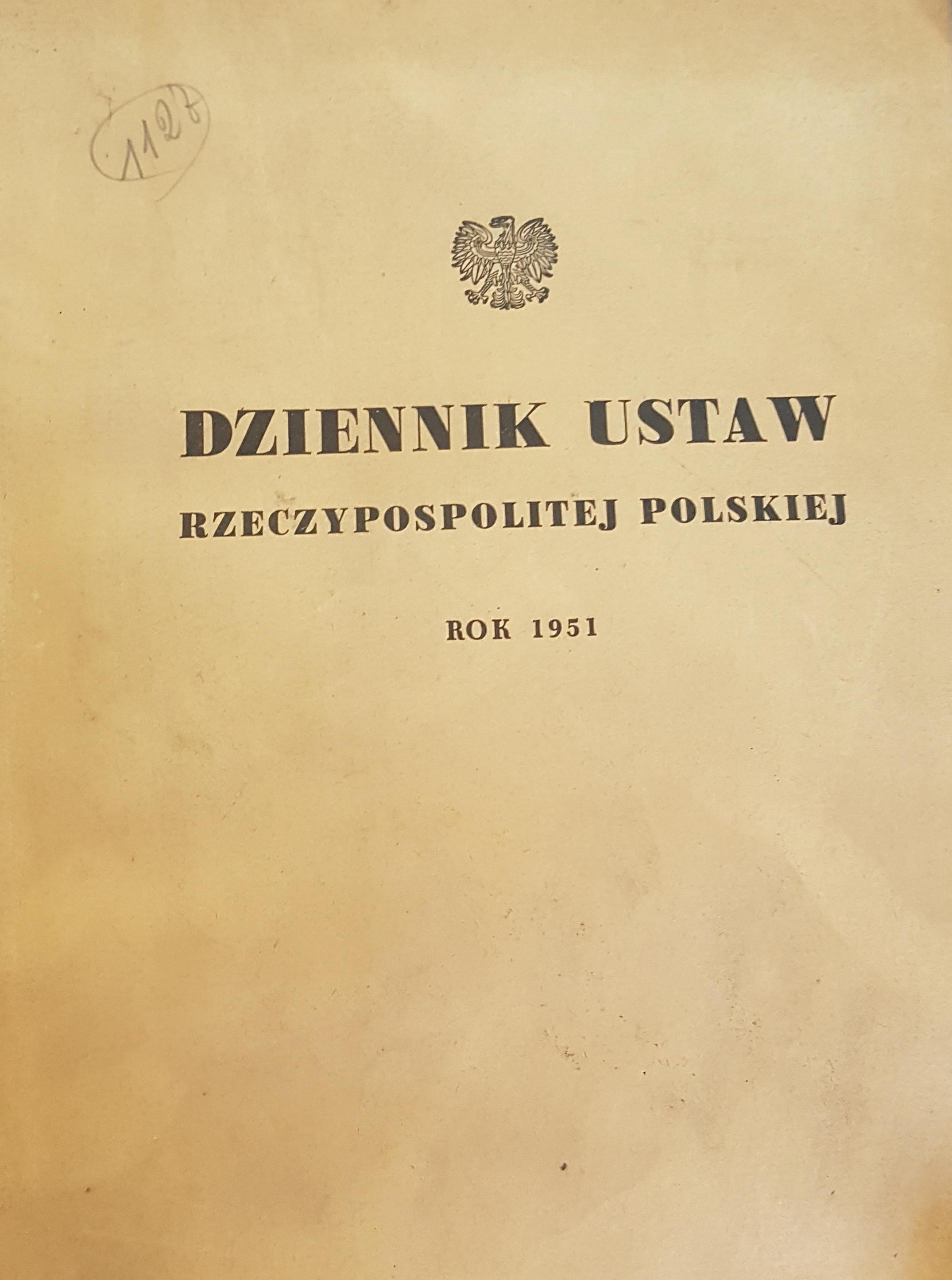 Dziennik ustaw Rzeczypospolitej Polskiej rok 1951 ...