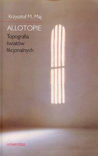 Maj Krzysztof M. - Allotopie