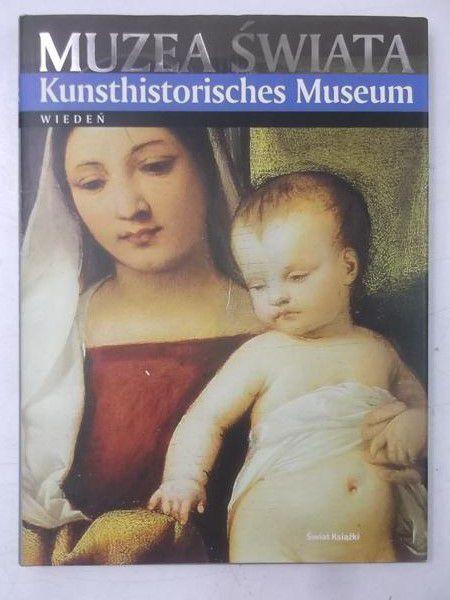 Muzea świata . Kunsthistorisches Muzeum. Wiedeń