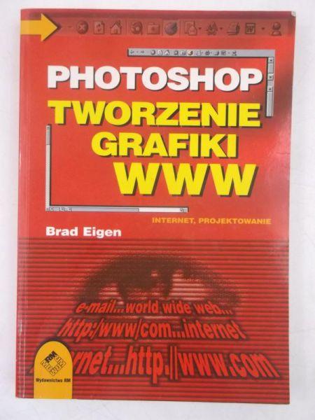 Photoshop. Tworzenie grafiki www