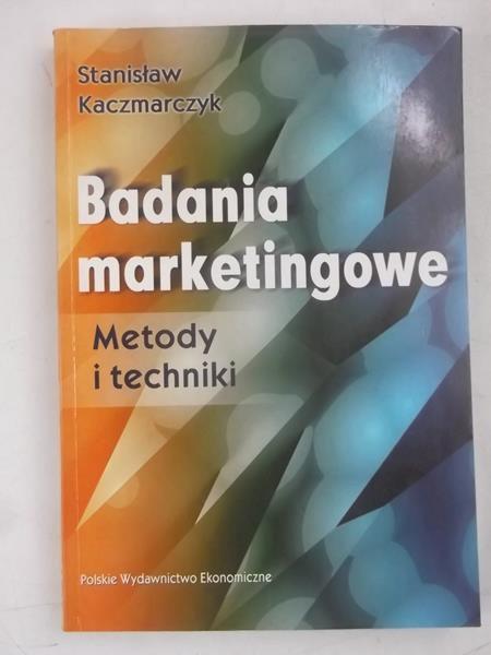 Badania marketingowe. Metody i techniki