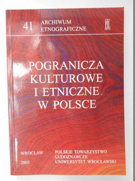 Pogranicza kulturowe i etniczne w Polsce
