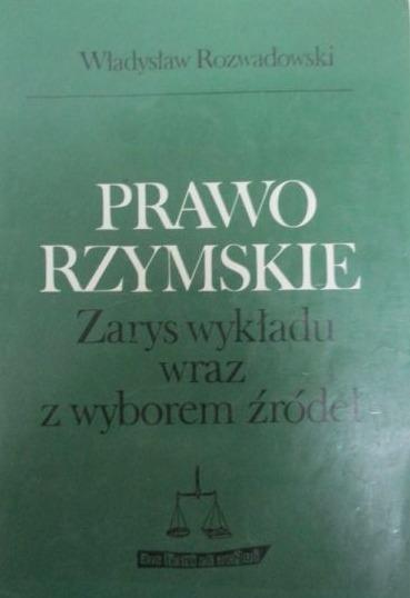 Prawo Rzymskie - W adys aw Rozwadowski - Pobierz pdf z