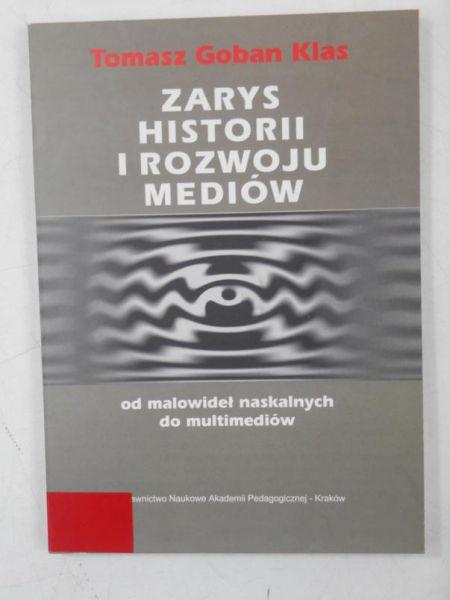 Goban Klas Tomasz - Zarys historii i rozwoju mediów