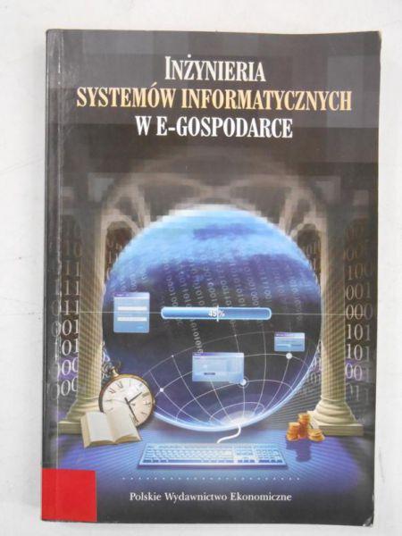 Kolbusz Edward (red.) - Inżynieria systemów informatycznych w e-gospodarce