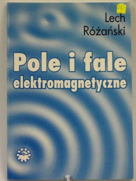 Pole i fale elektromagnetyczne