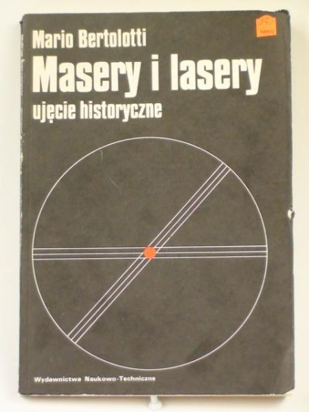 Masery i lasery: ujęcie historyczne