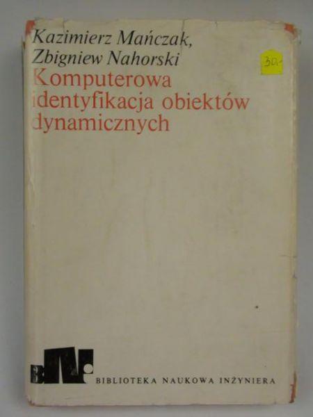 Mańczak K.,   - Komputerowa identyfikacja obiektów dynamicznych