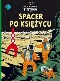 Przygody Tintina Spacer po Księżycu Tom 17