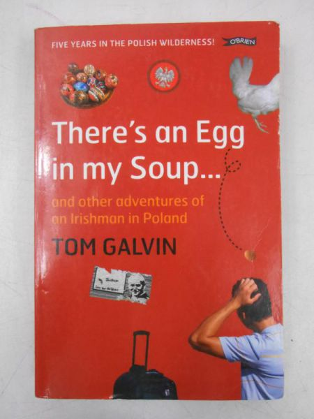 Galvin Tom - There's an Egg in my Soup…