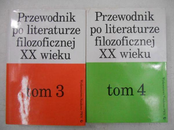 Przewodnik po literaturze filozoficznej XX wieku, Tom III-IV