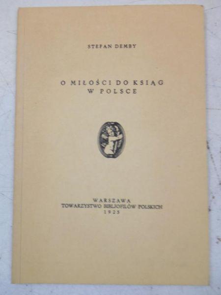 O miłość do ksiąg w Polsce, Reprint z 1925 r.
