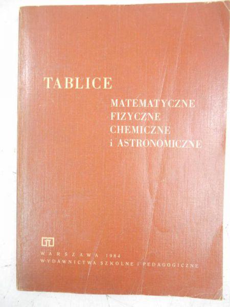 Tablice matematyczne, fizyczne, chemiczne i astronomiczne