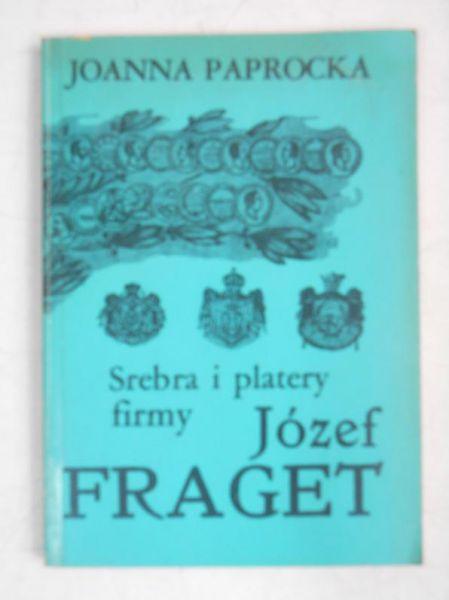 Srebra i platery firmy Józef Fraget