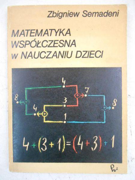 Matematyka współczesna w nauczaniu dzieci