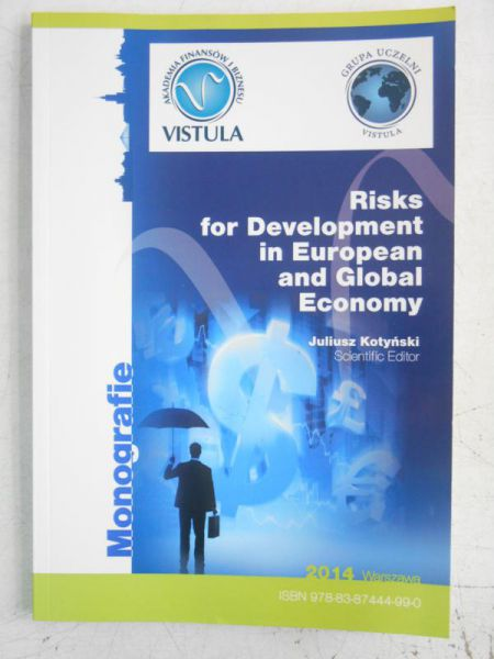 Risks for Development in European and Global Economy