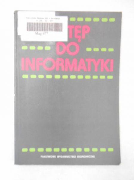 Niedzielska Elżbieta (red.)  - Wstęp do informatyki