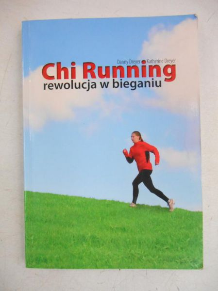 Danny,   - Chi Running, rewolucja w bieganiu