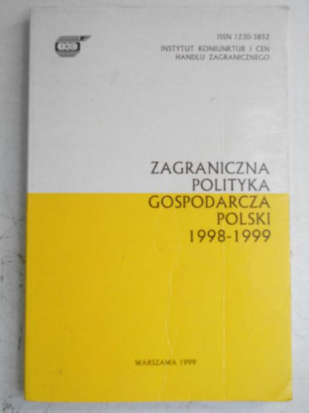 Zagraniczna polityka gospodarcza polski 1998-1999