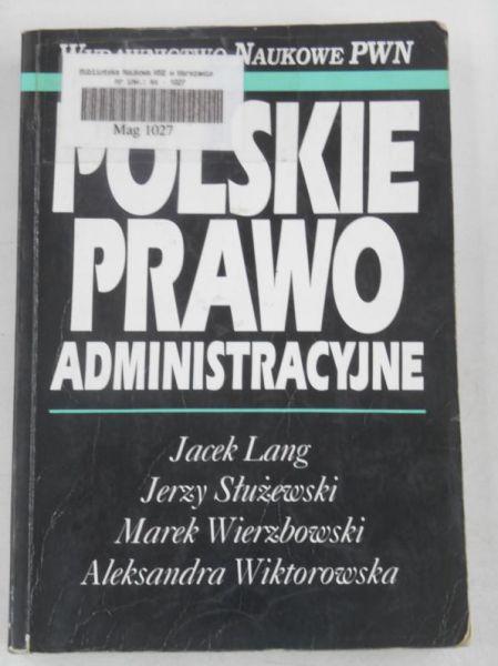 Lang Jacek -  Polskie prawo administracyjne