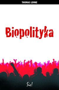 Biopolityka, Nowa