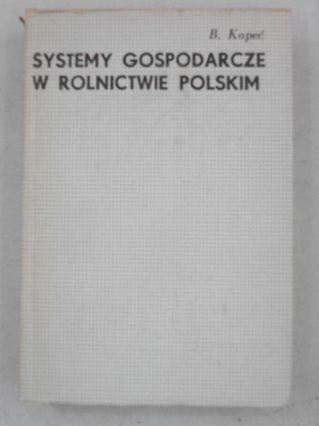 Systemy gospodarcze w rolnictwie polskim