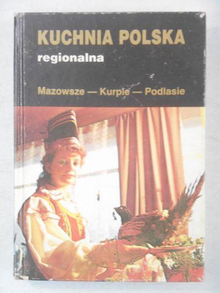 Kuchnia Polska Regionalna Jan Kwasowski 2000 Zł