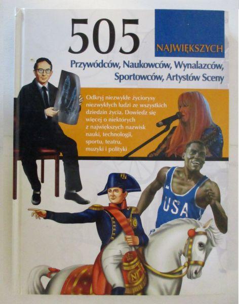 505 największych przywódców, naukowców, wynalazców, sportowców, artystów sceny