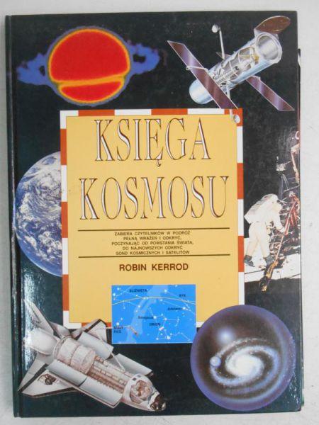 Znalezione obrazy dla zapytania Robin Kerrod Księga kosmosu
