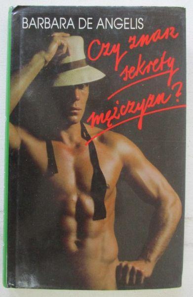 de Angelis Barbara - Czy znasz sekrety mężczyzn?
