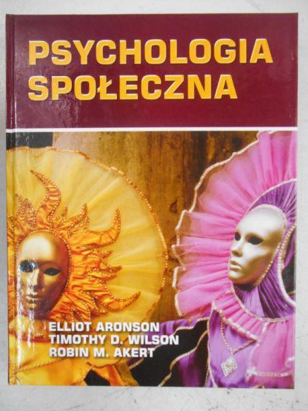 Aronson Elliot - Psychologia społeczna