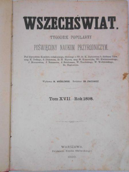 Wszechświat. Tygodnik popularny poświęcony naukom przyrodniczym, 1898 r.