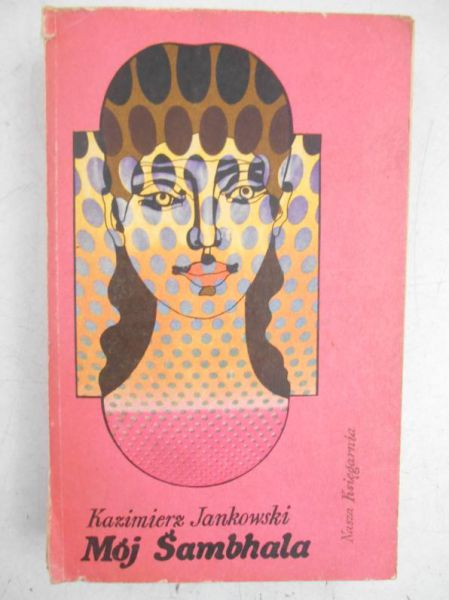Jankowski Kazimierz - Mój Sambhala