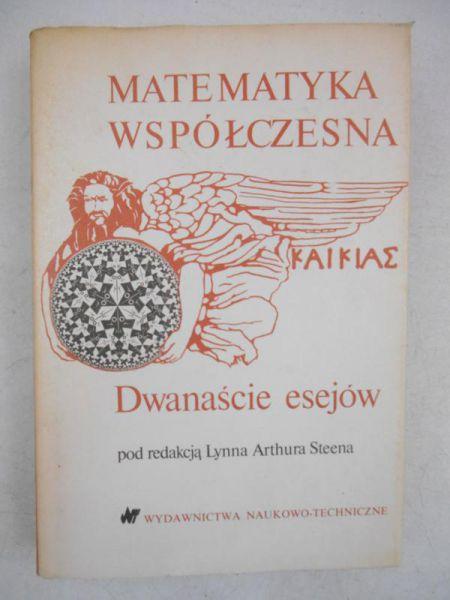 (red.) - Matematyka Współczesna: Dwanaście esejów