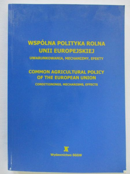 Adamowicz Mieczysław - Wspólna polityka rolna Unii Europejskiej